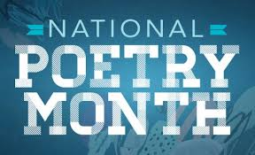 Two Poems for National Poetry Month
